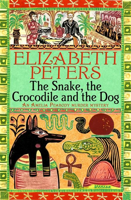 The Snake, the Crocodile and the Dog EB9781472100962