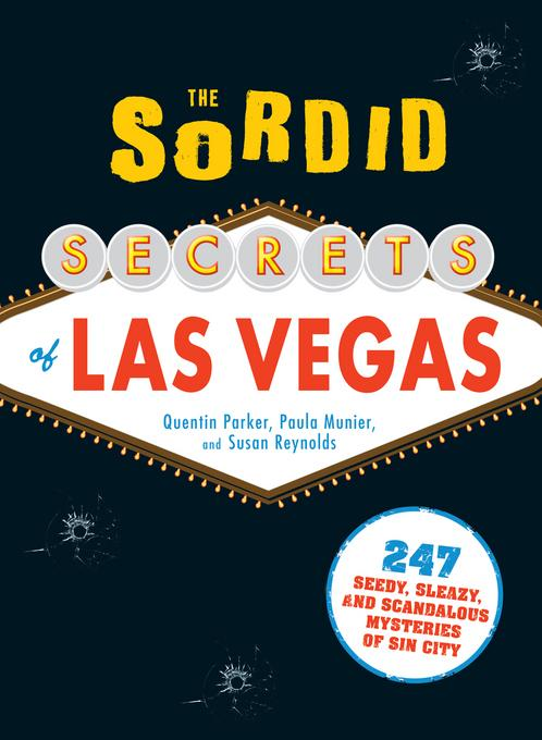 The Sordid Secrets of Las Vegas EB9781440511950