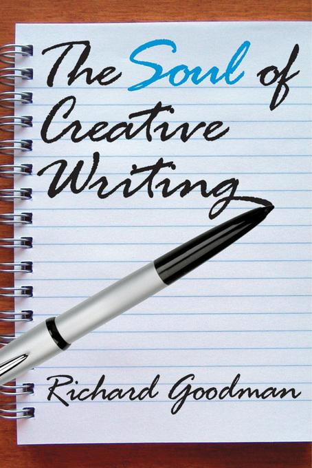 The Soul of Creative Writing EB9781412815901