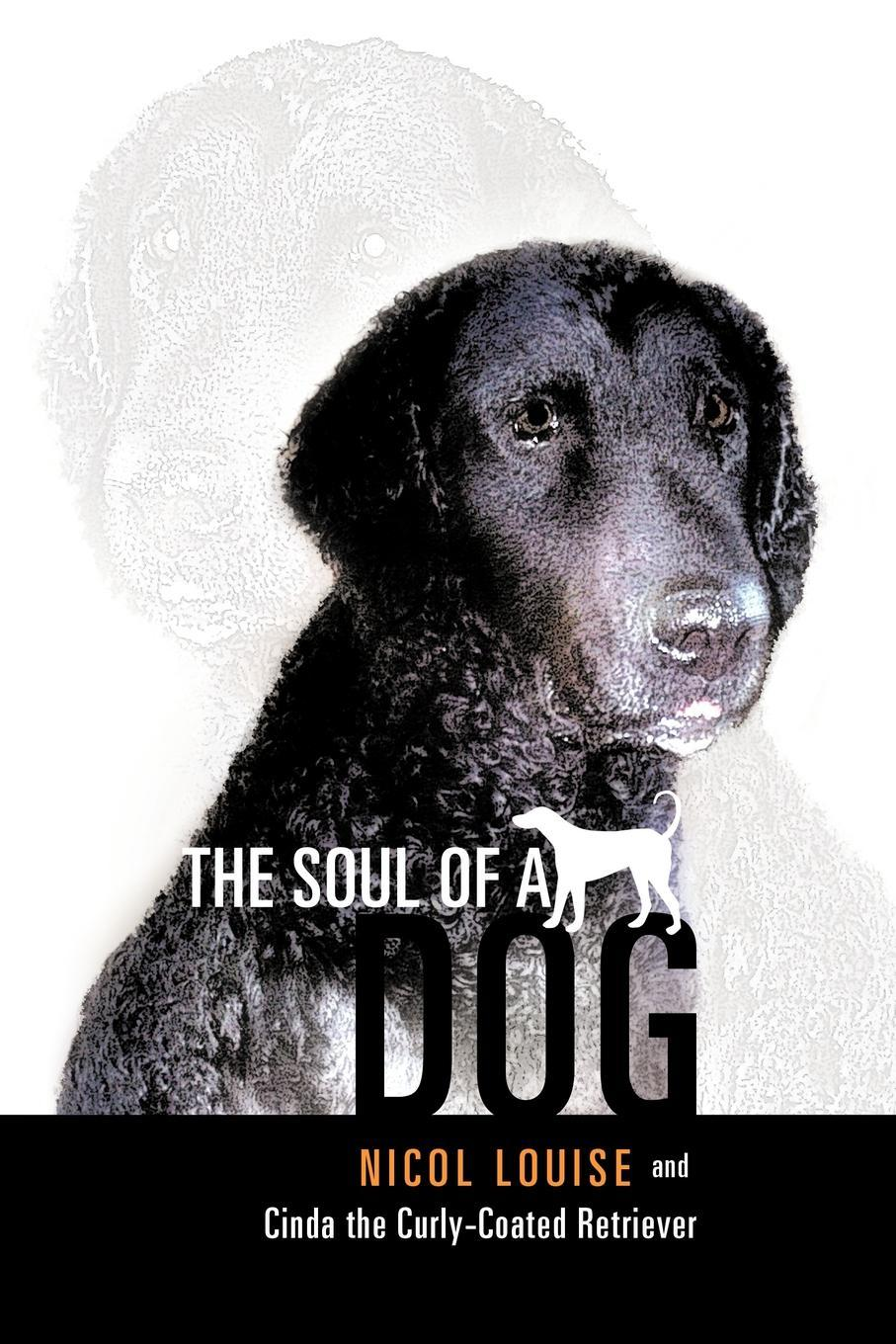 The Soul of a Dog EB9781452503677