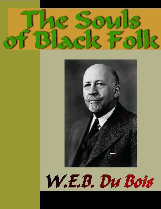 The Souls of Black Folk EB9781595472762