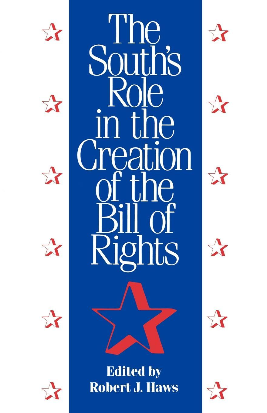 The South's Role in the Creation of the Bill of Rights EB9781617030765