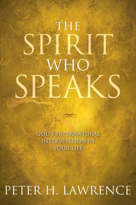 The Spirit Who Speaks EB9781434703705