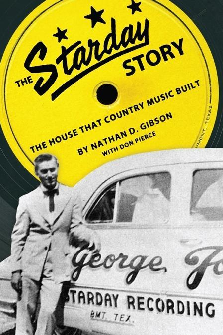 The Starday Story: The House That Country Music Built EB9781604738315