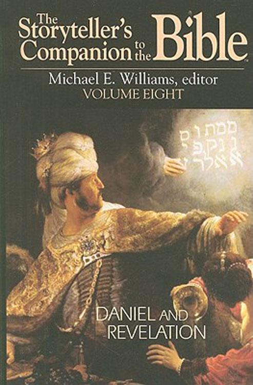 The Storyteller's Companion to the Bible Volume 8: Daniel and Revelation EB9781426731969