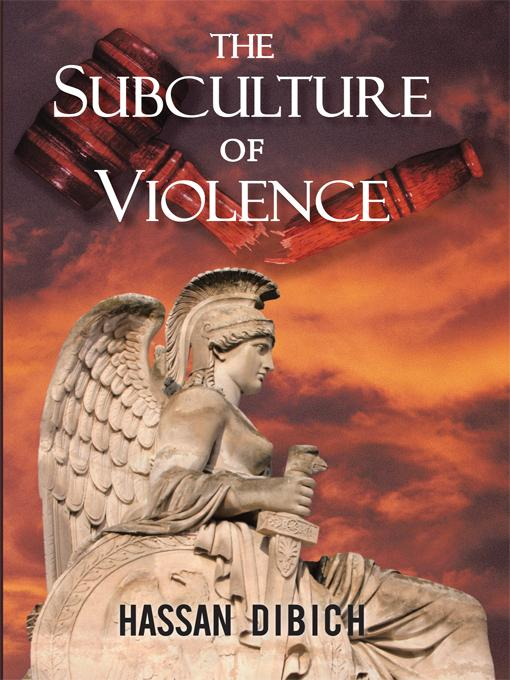 The Subculture of Violence EB9781450257930