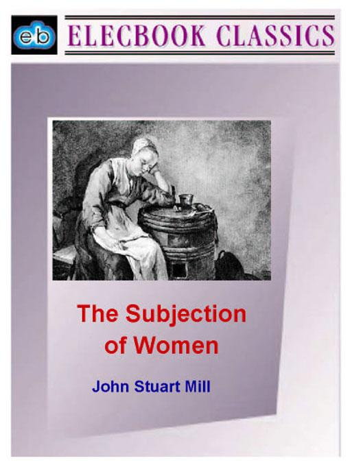 The Subjection of Women EB9781843270126