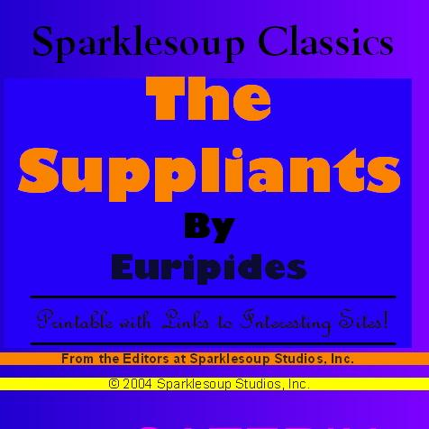 The Suppliants  (Sparklesoup Classics) EB9781597487047