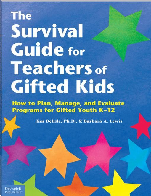 The Survival Guide for Teachers of Gifted Kids EB9781575428581