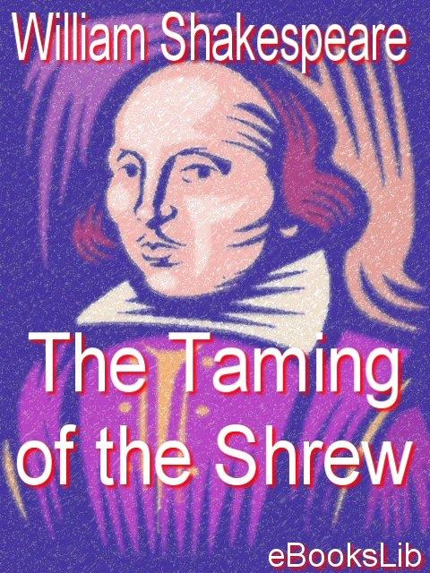 The Taming of the Shrew EB9781412156301