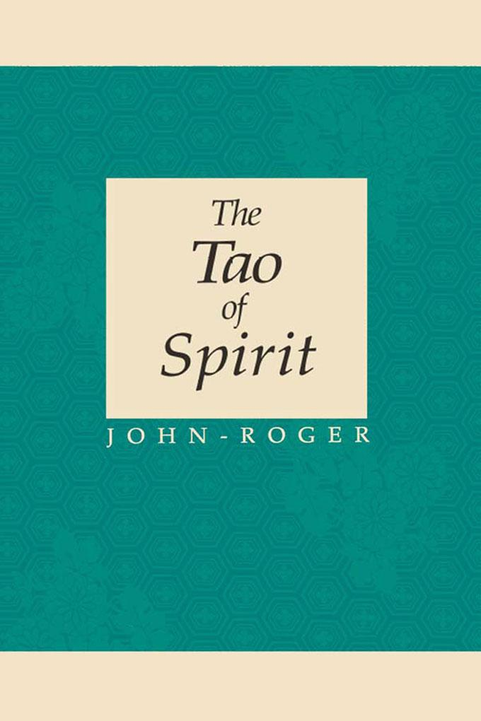 The Tao of Spirit EB9781936514083