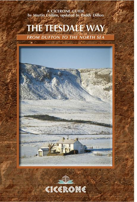 The Teesdale Way: From Dufton to the North Sea EB9781849651141