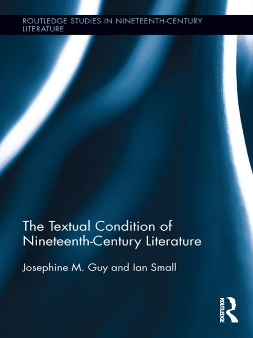 The Textual Condition of Nineteenth-Century Literature EB9781136471933