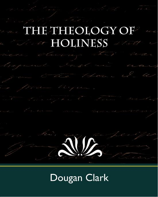 The Theology of Holiness EB9781438557175