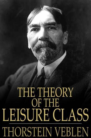 The Theory of the Leisure Class EB9781775411246