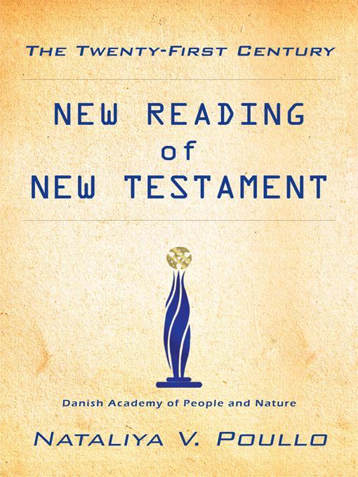 The Twenty-First Century: New Reading of New Testament EB9781426954047