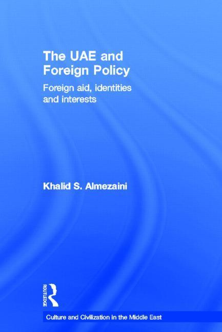 The UAE and Foreign Policy EB9781136717291