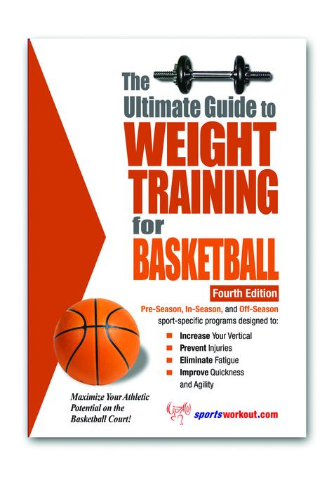 The Ultimate Guide to Weight Training for Basketball EB9781936910946