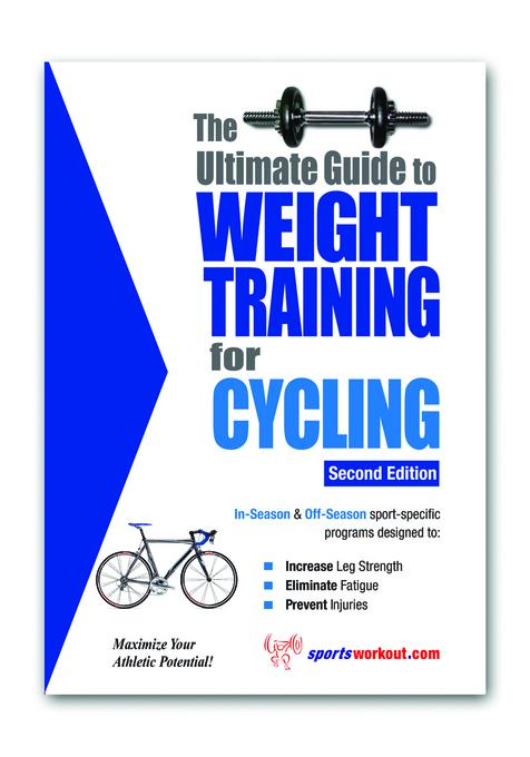 The Ultimate Guide to Weight Training for Cycling EB9781936910625