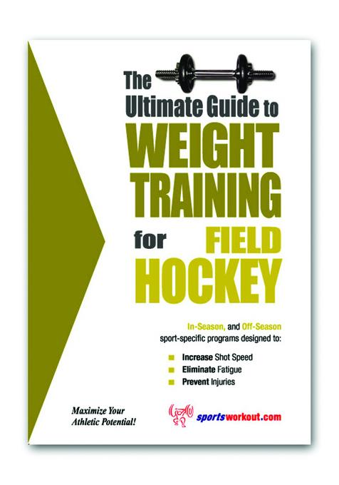 The Ultimate Guide to Weight Training for Field Hockey EB9781936910977