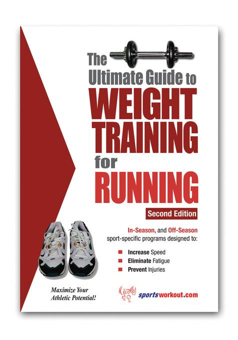 The Ultimate Guide to Weight Training for Running EB9781936910854