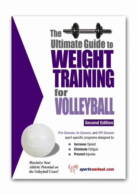 The Ultimate Guide to Weight Training for Volleyball EB9781932549362
