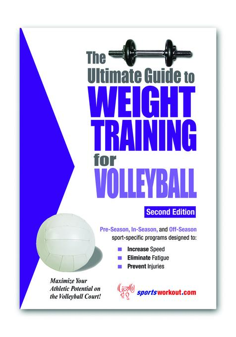 The Ultimate Guide to Weight Training for Volleyball EB9781936910779