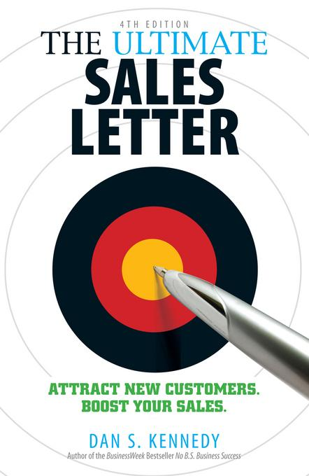 The Ultimate Sales Letter, 4th Edition EB9781440511912