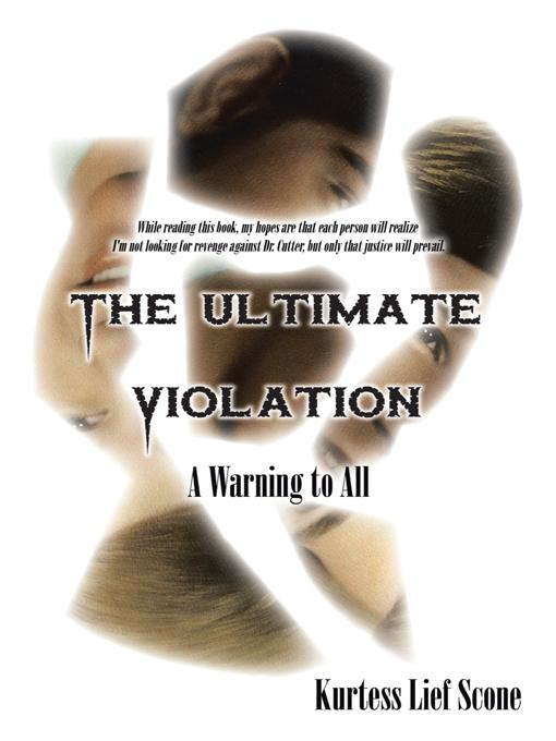 The Ultimate Violation: A Warning to All EB9781475907063