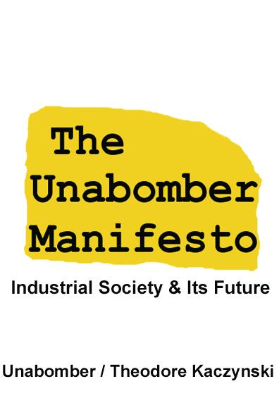 The Unabomber Manifesto: Industrial Society and Its Future EB9781599868998
