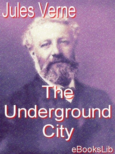 The Underground City EB9781412177177