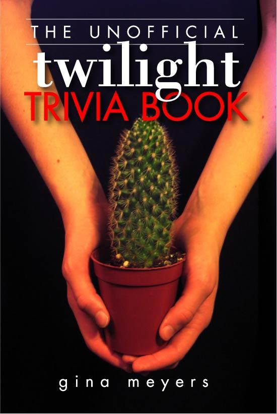 The Unofficial Twilight Trivia Book EB9781449998608