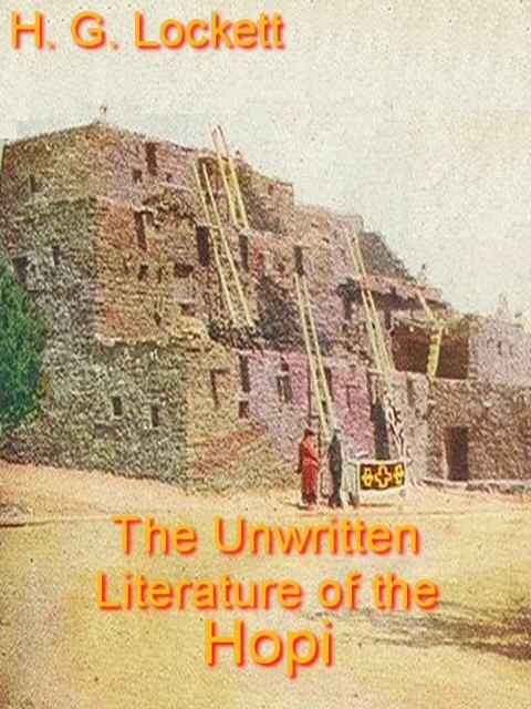 The Unwritten Literature of the Hopi EB9781412146517