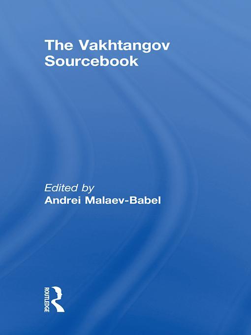 The Vakhtangov Sourcebook EB9781136979965