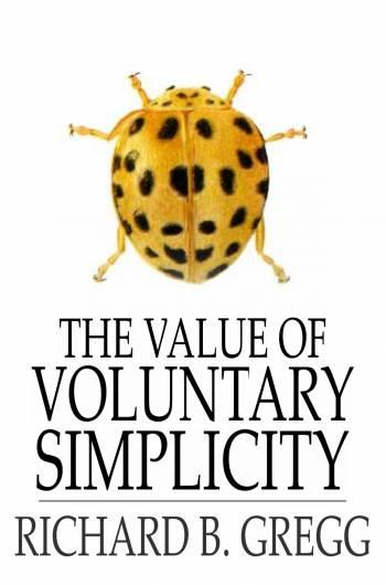 The Value of Voluntary Simplicity EB9781775415466