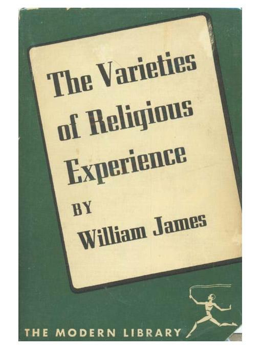The Varieties of Religious Experience: A Study in Human Nature EB9781597408622