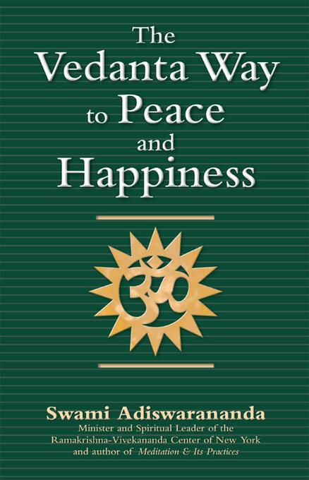 The Vedanta Way to Peace and Happiness EB9781594734250