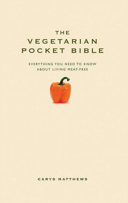 The Vegetarian Pocket Bible EB9781907087592