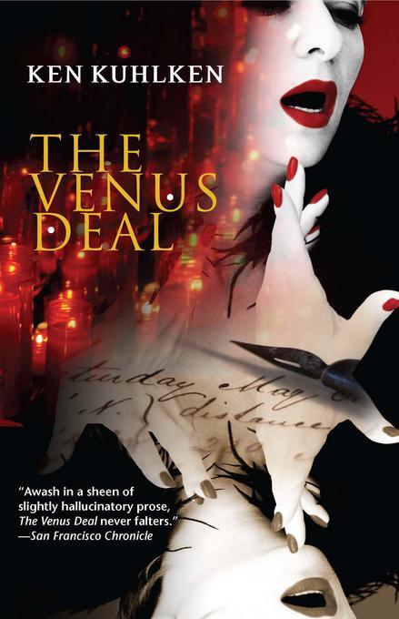 The Venus Deal: A California Century Mystery EB9781615951130