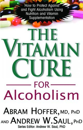 The Vitamin Cure for Alcoholism EB9781458701572