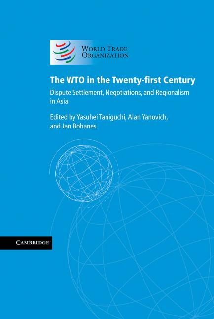 The WTO in the Twenty-first Century EB9781139200271
