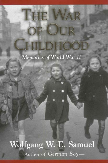 The War of Our Childhood EB9781604731378