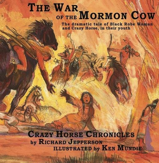 The War of the Mormon Cow EB9781456607777