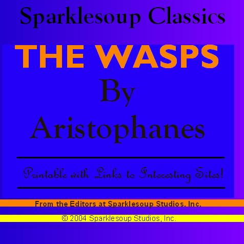 The Wasps  (Sparklesoup Classics) EB9781597487009
