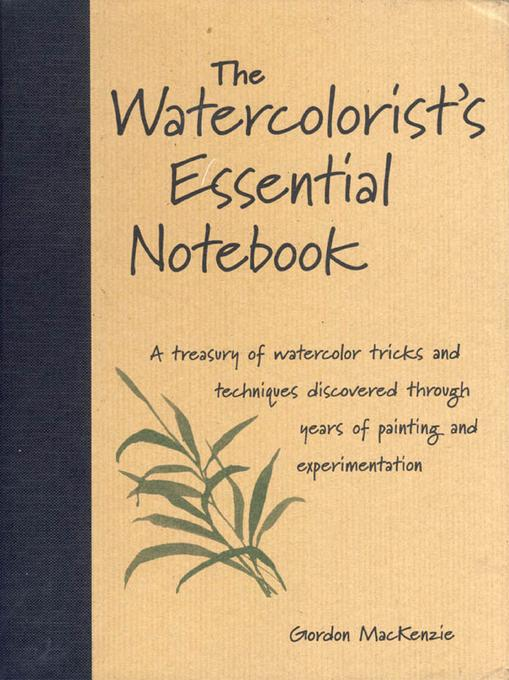 The Watercolorist's Essential Notebook EB9781440321856