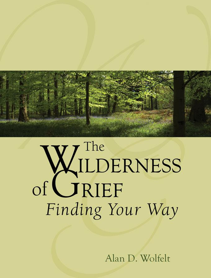 The Wilderness of Grief: Finding Your Way