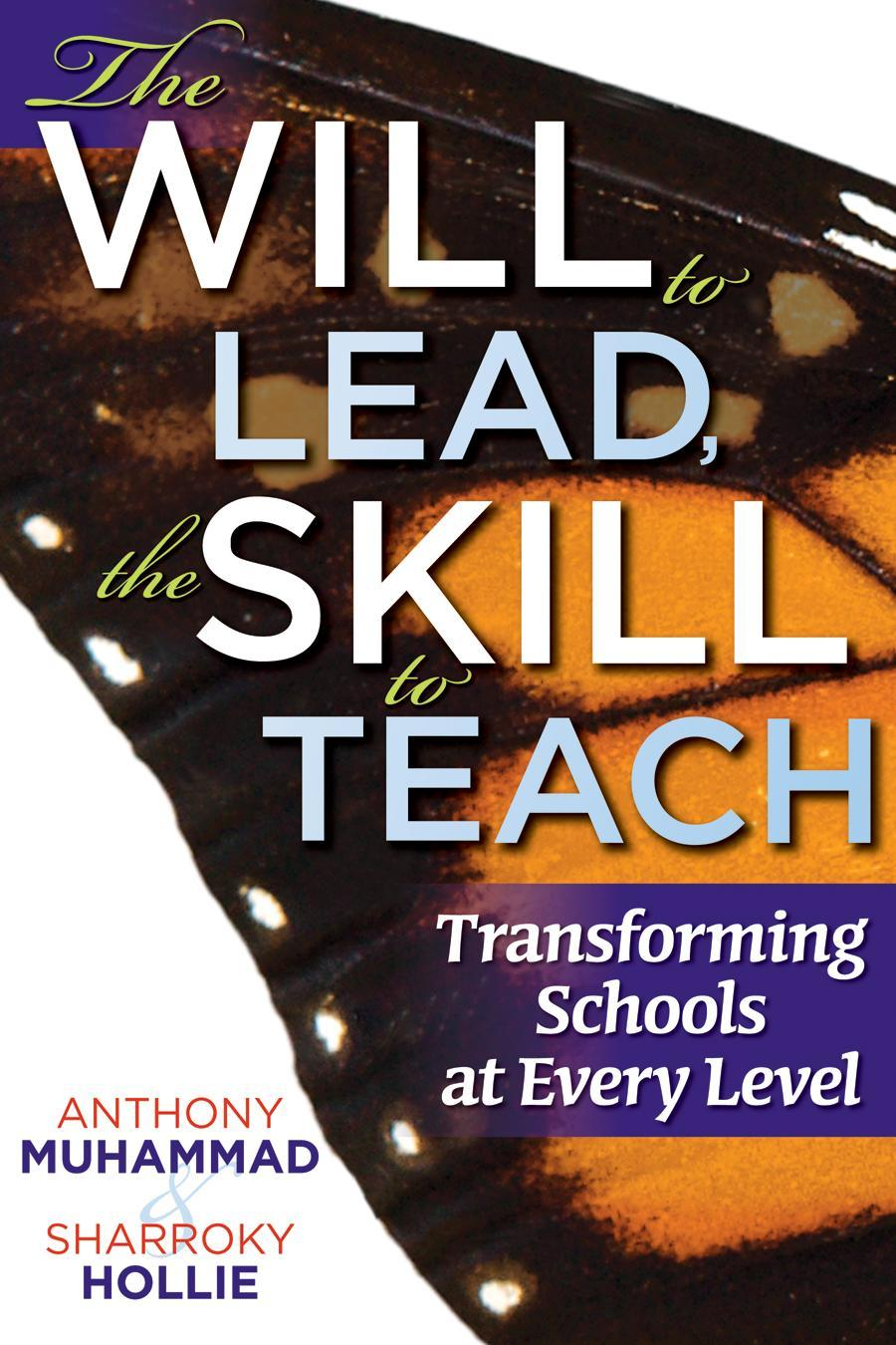 The Will to Lead,The  Skill to Teach EB9781935542568