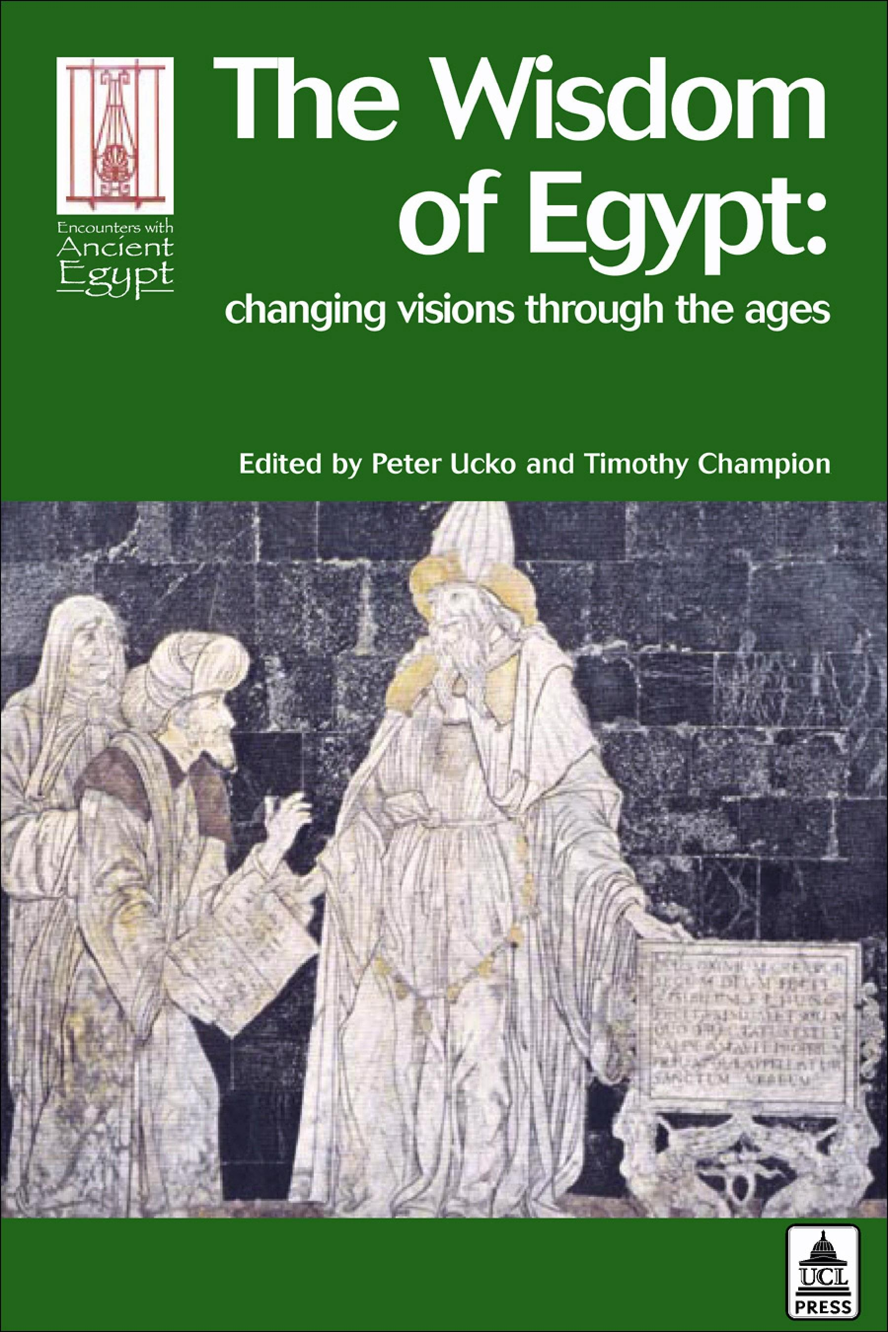 The Wisdom of Egypt: Changing Visions Through the Ages EB9781843147633