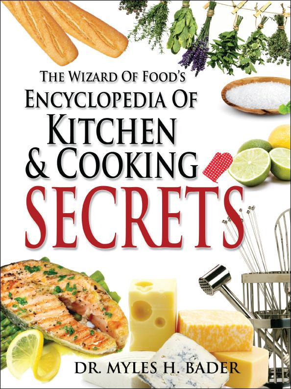 The Wizard Of Food's Encyclopedia Of Kitchen & Cooking EB9781609112714
