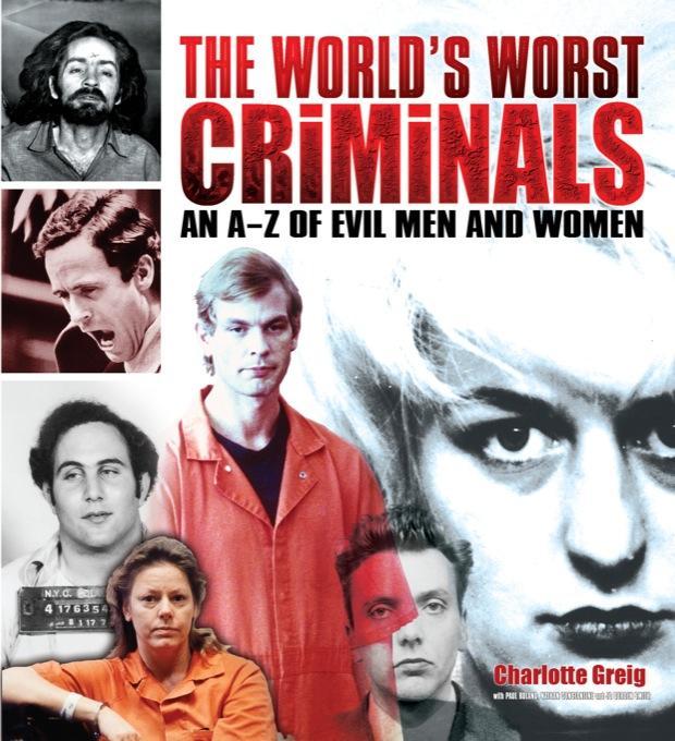 The World's Worst Criminals EB9781848374430